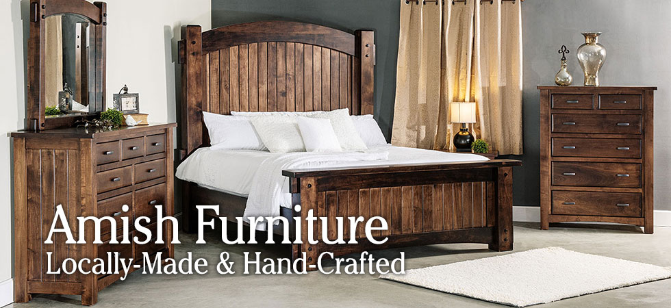 Amish Furniture - Locally Made and Hand-Crafted
